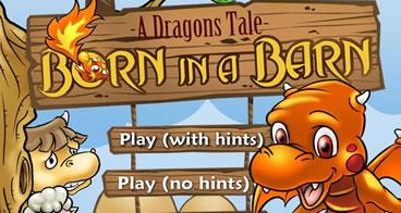 A Dragons Tale - Born in a Barn